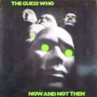 THE GUESS WHO Now and Not Then album cover