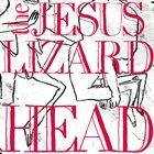 THE JESUS LIZARD Head album cover
