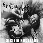 THE KRUSHERS Sicilia Nucleare album cover