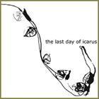 THE LAST DAY OF ICARUS The Last Day Of Icarus album cover