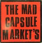 THE MAD CAPSULE MARKETS The Mad Capsule Market's, The Promo EP album cover