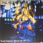 THE MEZMERIST — Beg for Forgiveness, Pray for Your Life album cover