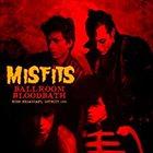 THE MISFITS Ballroom Bloodbath (Live 1983) album cover