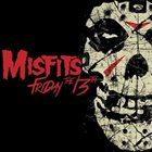 THE MISFITS Friday The 13th album cover