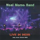 THE NEAL MORSE BAND Live In India (Inner Circle July 2014) album cover