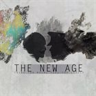 THE NEW AGE Think Too Much; Feel Too Little album cover