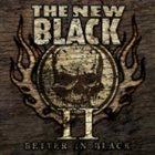 THE NEW BLACK II: Better in Black album cover