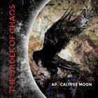 THE ORDER OF CHAOS Apocalypse Moon album cover