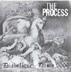 THE PROCESS Diabolique - Demo 2006 album cover