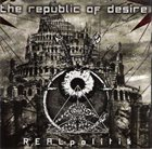 THE REPUBLIC OF DESIRE REALpolitik album cover