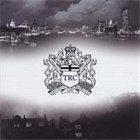 TRC Destroy and Rebuild album cover