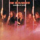 THE RUNAWAYS Queens of Noise album cover