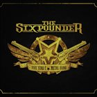 THE SIXPOUNDER The Sixpounder album cover