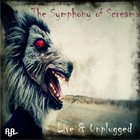 THE SYMPHONY OF SCREAMS Live & Unplugged album cover