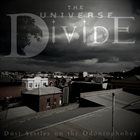 THE UNIVERSE DIVIDE Dust Settles On The Odontophobes album cover