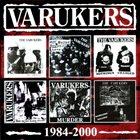 THE VARUKERS 1984-2000 album cover