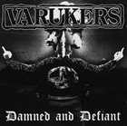 THE VARUKERS Damned And Defiant album cover