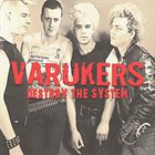 THE VARUKERS Destroy The System album cover