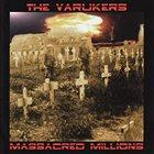 THE VARUKERS Massacred Millions album cover