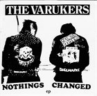THE VARUKERS Nothings Changed EP album cover