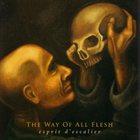 THE WAY OF ALL FLESH Esprit d'Escalier album cover