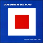 THE WHO The Blues To The Bush album cover