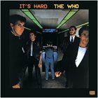 THE WHO It's Hard album cover
