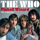 THE WHO Pinball Wizard: The Collection album cover