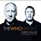 THE WHO Wire & Glass album cover