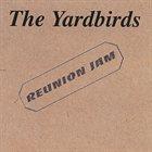 THE YARDBIRDS Reunion Jam album cover
