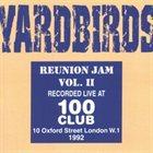 THE YARDBIRDS Reunion Jam Vol. II album cover