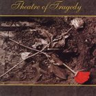 THEATRE OF TRAGEDY Theatre of Tragedy album cover