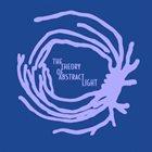 THEORY OF ABSTRACT LIGHT Theory Of Abstract Light album cover
