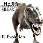 THEORY OF SILENCE (R​)​Evolution album cover