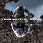 THERAPY? A Brief Crack of Light album cover