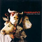 THERAPY? Suicide Pact - You First album cover