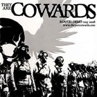 THEY ARE COWARDS Rough Demo May 2008 album cover