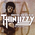 THIN LIZZY Waiting For An Alibi: The Collection album cover