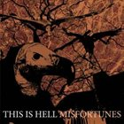 THIS IS HELL Misfortunes album cover