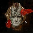 THIS MISERY GARDEN Hyperstitious album cover