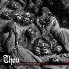 THOU The House Primordial album cover