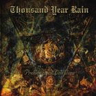 THOUSAND YEAR RAIN Prelude to the End Time album cover