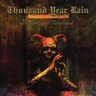 THOUSAND YEAR RAIN Witchery And Bloodshed album cover