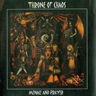 THRONE OF CHAOS Menace And Prayer album cover