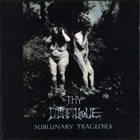 THY CATAFALQUE — Sublunary Tragedies album cover