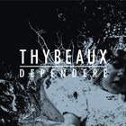 THYBEAUX Dependere album cover