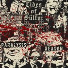 TIDES OF SULFUR Paralysis Of Reason album cover