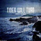 TIDES WILL TURN Proceedings album cover