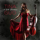 TINA GUO A Cello Christmas album cover