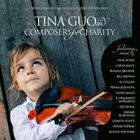 TINA GUO Tina Guo & Composers for Charity album cover